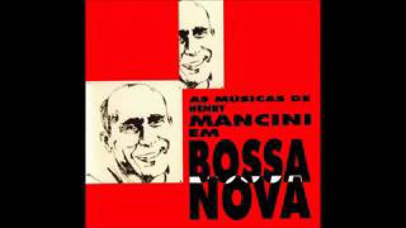 Henry Mancini Em Bossa Nova - 1967 - Full Album