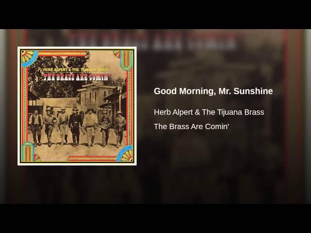 Good Morning, Mr. Sunshine
