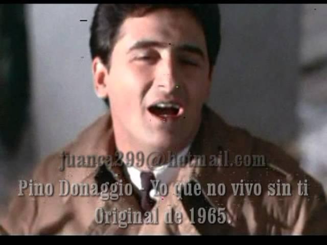 Pino Donaggio - Yo que no vivo sin ti (Original)
