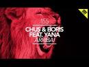 DJ Chus Boris feat. Yana - Arriba! (Matthew Codek Remix)