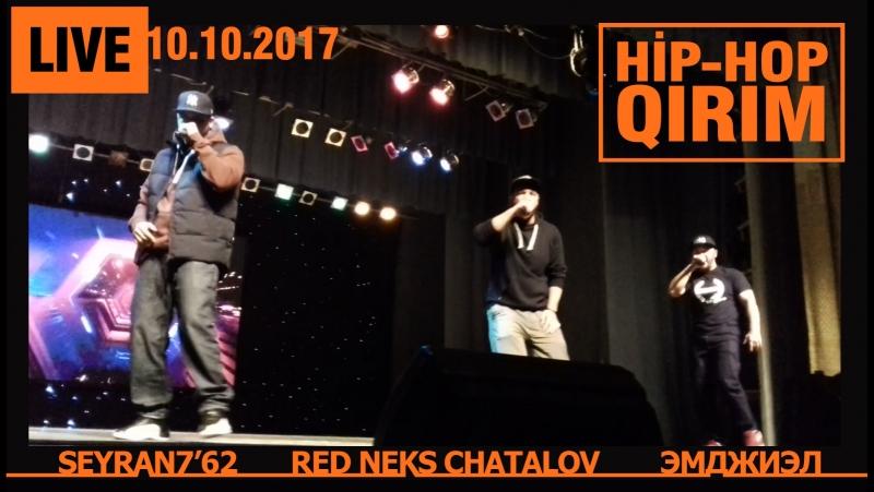 SEYRAN7'62, ЭМДЖИЭЛ, RED NEKS CHATALOV live 10.10.2017