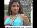 MALAYALI, TAMIL GIRL CALL MEDUBAI, ABUDHABI,SHARJAH