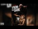 Из темноты From the Dark 2014