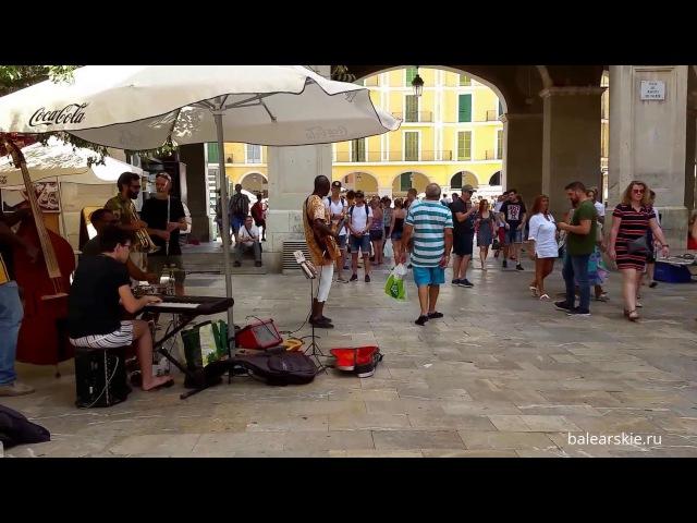 Уличные музыканты и танцор Пальма Майорка Musicos callejeros Palma Mallorca