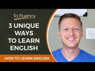 3 UNIQUE WAYS TO LEARN ENGLISH | IMPROVE YOUR SPEAKING