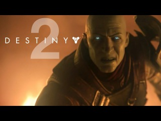 Destiny 2 - First Official Gameplay: Homecoming Mission