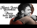 Thomas James (TJ) Hammond - please have mercy on me