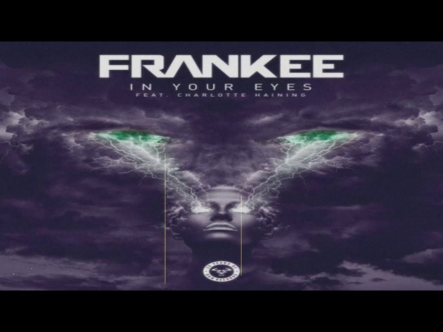 Frankee - In Your Eyes (feat. Charlotte Haining)