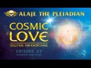 Part 22 PLEIADIAN ALAJE Spiritual Wisdom Developing a Consciousness of Light and Love Russian Sub