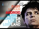 Gary Numan. Android in La La Land