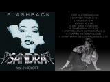 Sandra ft. Kholoff - Flashback.mp4