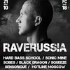 21.10 | RAVERUSSIA | MSK