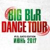 BIG BLR DANCE TOUR 2017 МОГИЛЕВ