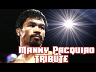 Manny pacman pacquiao - career tribute