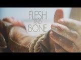 Black Sails  Flesh and Bone