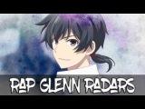 Реп про Глена РейдерсRap Glenn Radars.
