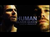 HUMAN - Oliver Queen + Prometheus (5x17)