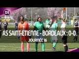 J16  AS Saint-Etienne - Girondins de Bordeaux (0-0), le r