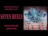 Seven Heels | BEST STRIP  HIGH HEELS TEAM PROFI | FRAME UP DANCE FEST 2017 [OFFICIAL VIDEO]