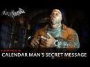 Batman: Arkham City New Easter Egg - Calendar Man's Secret Message