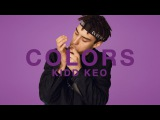 Kidd Keo - Foreign A COLORS SHOW