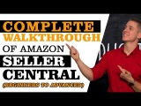 Amazon Seller Central Tutorial 2017 | Complete Walkthrough Tour How to Sell a Product on Amazon FBA