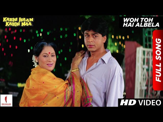 Woh Toh Hai Albela | Kabhi Haan Kabhi Naa | Shah Rukh Khan, Suchitra Krishnamurthy