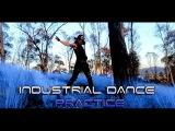 Industrial Dance Video Practice by VX Biozard  Amduscia - Seducci