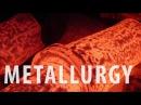 Все, что тебе надо знать о металлургии - Iken Edu