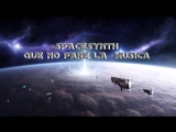 SPACE SYNTH - SYNTH SPACE