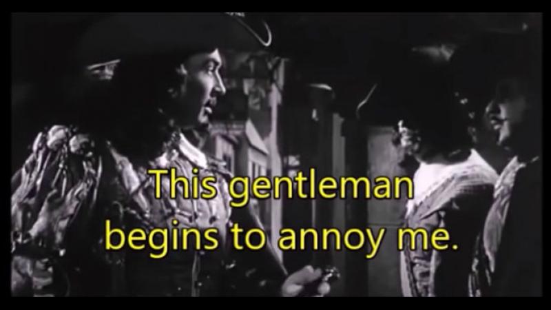 Этот джентльмен начинает раздражать меня (Сирано де Бержерак, 1950)