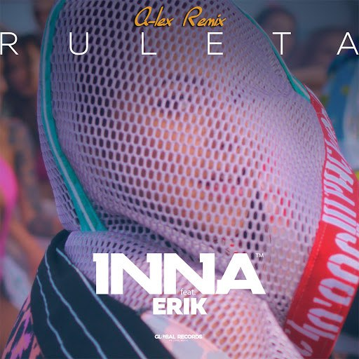 Inna альбом Ruleta (feat. Erik) [A-Lex Remix]