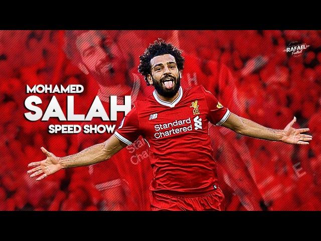 Mohamed Salah - Speed Show , Skills Goals - 2017/2018 HD