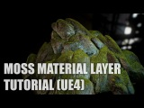 Moss Material Layer - Tutorial Unreal Engine 4