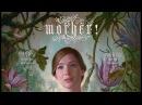 Мама! - Трейлер (Mother!, Official Trailer) Новинка 2017, ужасы