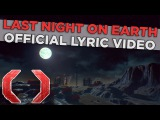Celldweller - Last Night on Earth (Official Lyric Video)
