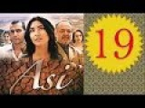 Аси  Ас серия 19 Турецкий сериал
