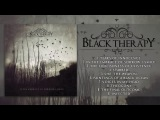 BLACK THERAPY - IN THE EMBRACE OF SORROW, I SMILE (FULL ALBUM STREAM) APOSTASY RECORDS