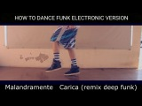 HOW TO DANCE FUNK ELECTRONIC VERSION (BASIC STEPS ) | TUTORIAL BY LEO MACKIN