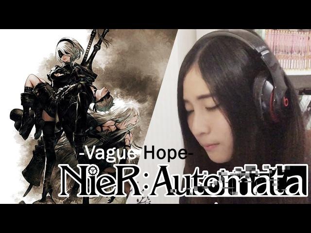 Nier Automata Ost Vague Hope cover