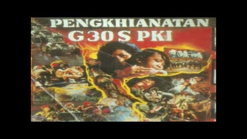 FILM LENGKAP SEJARAH G 30 S PKI FULL HD Durasi 4:33:59