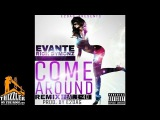 E2DAG ft. Evante, Rich Dymonz, E-40 - Come Around Remix Prod. E2DAG Thizzler.com