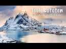 Isole Lofoten - Diario di Un Viaggio Fotografico