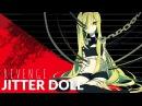 Jitter Doll -ʀᴇᴠᴇɴɢᴇ- English Cover【JubyPhonic】ジッタードール