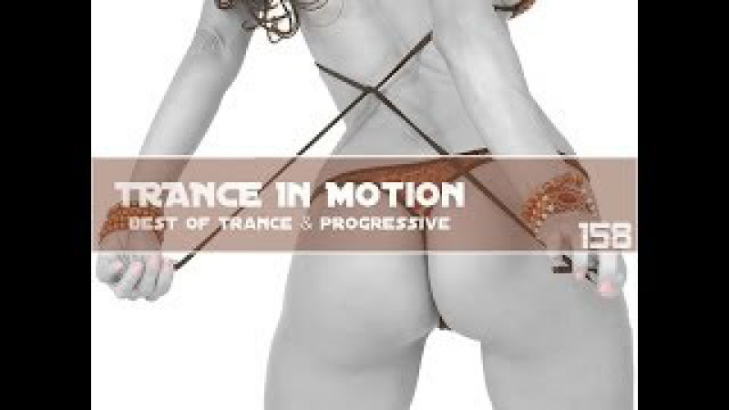 Trance In Motion Vol 158