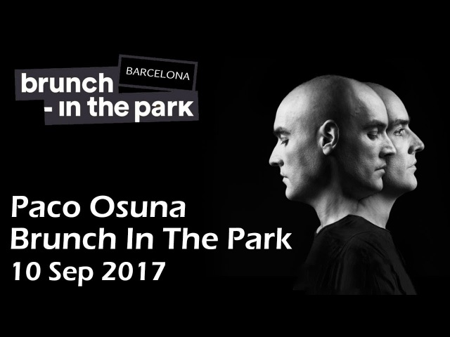 Paco Osuna @ Brunch In The Park 2017 (Barcelona, Spain) [10 Sept 2017]
