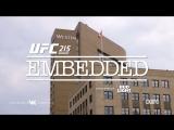 UFC 215 Embedded  Vlog Series - Episode 3