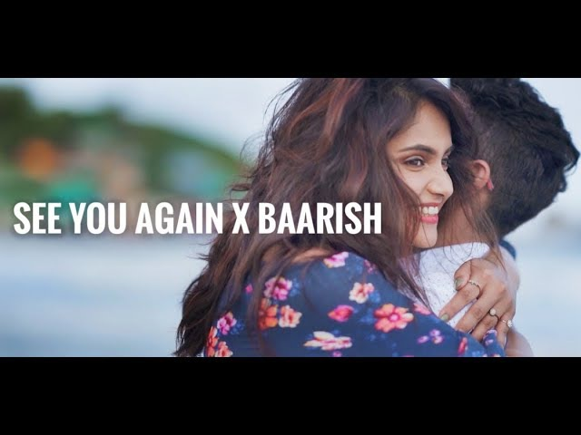 See You Again X Baarish | Wiz Khalifa | Charlie Puth | feat. Shruti Prakash Sakar Apte
