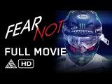 Fear Not - Full Movie - Dean Wilson, Tommy Searle, Gautier Paulin, Jeremy McGrath HD