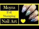 Moyra Foil Stamping Nail Art